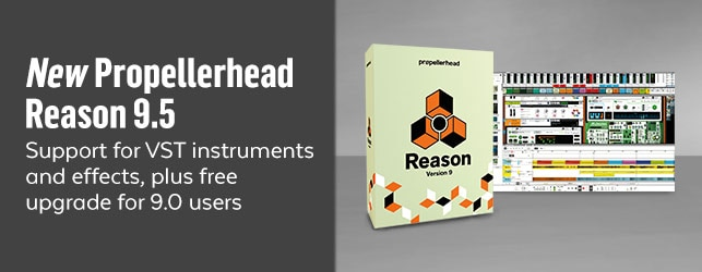 Reason 9.5 with VST Support